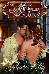 The Mistletoe Marquess: A Ridlington Christmas Novella Kindle Edition
