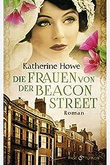 Die Frauen von der Beacon Street: Roman (German Edition) Kindle Edition