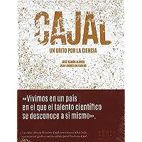 Cajal: Un grito por la ciencia (Lienzos y Matraces)