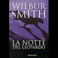 La notte del leopardo: Il ciclo dei Ballantyne (La Gaja scienza)