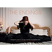 The Endings: Photographic Stories of Love, Loss, Heartbreak, and Beginning Again