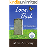 Love, Dad: How My Father Died... Then Told Me He Didn't