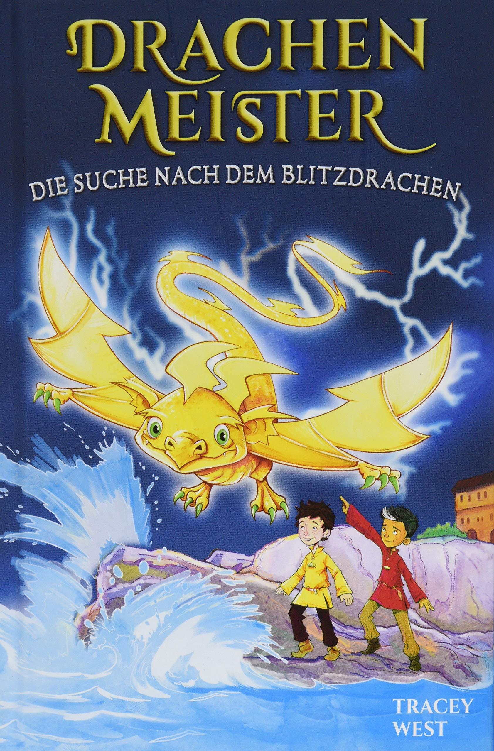 Drachenmeister Band 7   Die Suche Nach Dem Blitzdrachen  Kinderbücher Ab 6 8 Jahre  Erstleser Mädchen Jungen