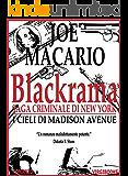 Blackrama (Saga Criminale di New York Vol. 1)