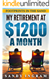 Footprints In the Sand My Retirement at $1200 Month