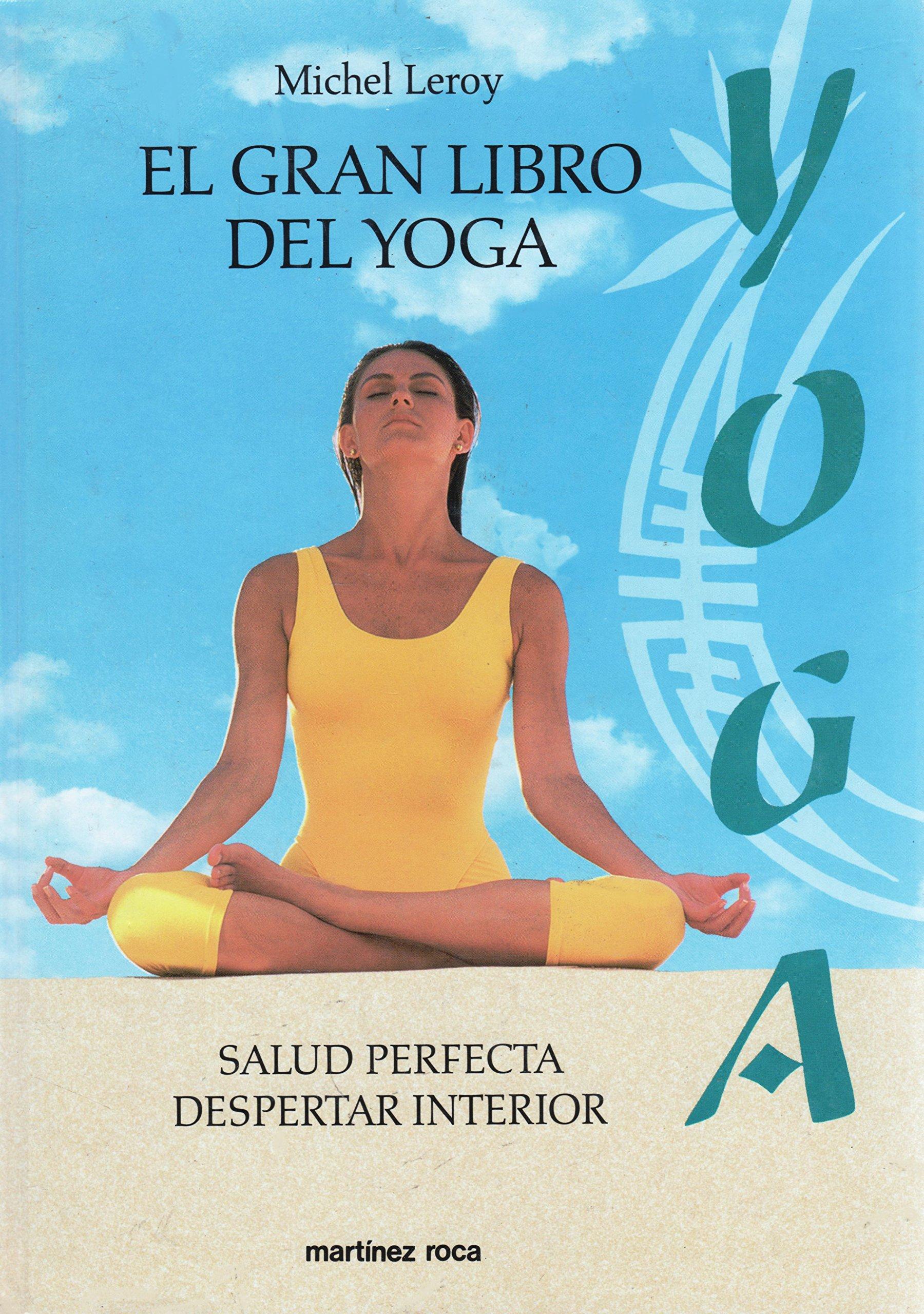 El Gran Libro Del Yoga (Spanish Edition): Michel Leroy ...