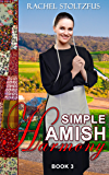 Simple Amish Harmony (Simple Love: Amish Books Series Book 3)