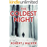 The Coldest Night: EMP Survival in a Powerless World (EMP Survival in a Powerless World- Series Book 22)