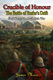 Crucible of Honour: The Battle of Rorke's Drift (The Anglo-Zulu War Book 2)