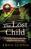 The Lost Child: The most gripping, emotional novel of dark, heartrending secrets (English Edition)