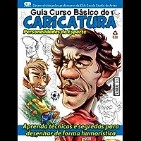 Guia Curso Básico de Caricatura - Personalidades do Esporte 01