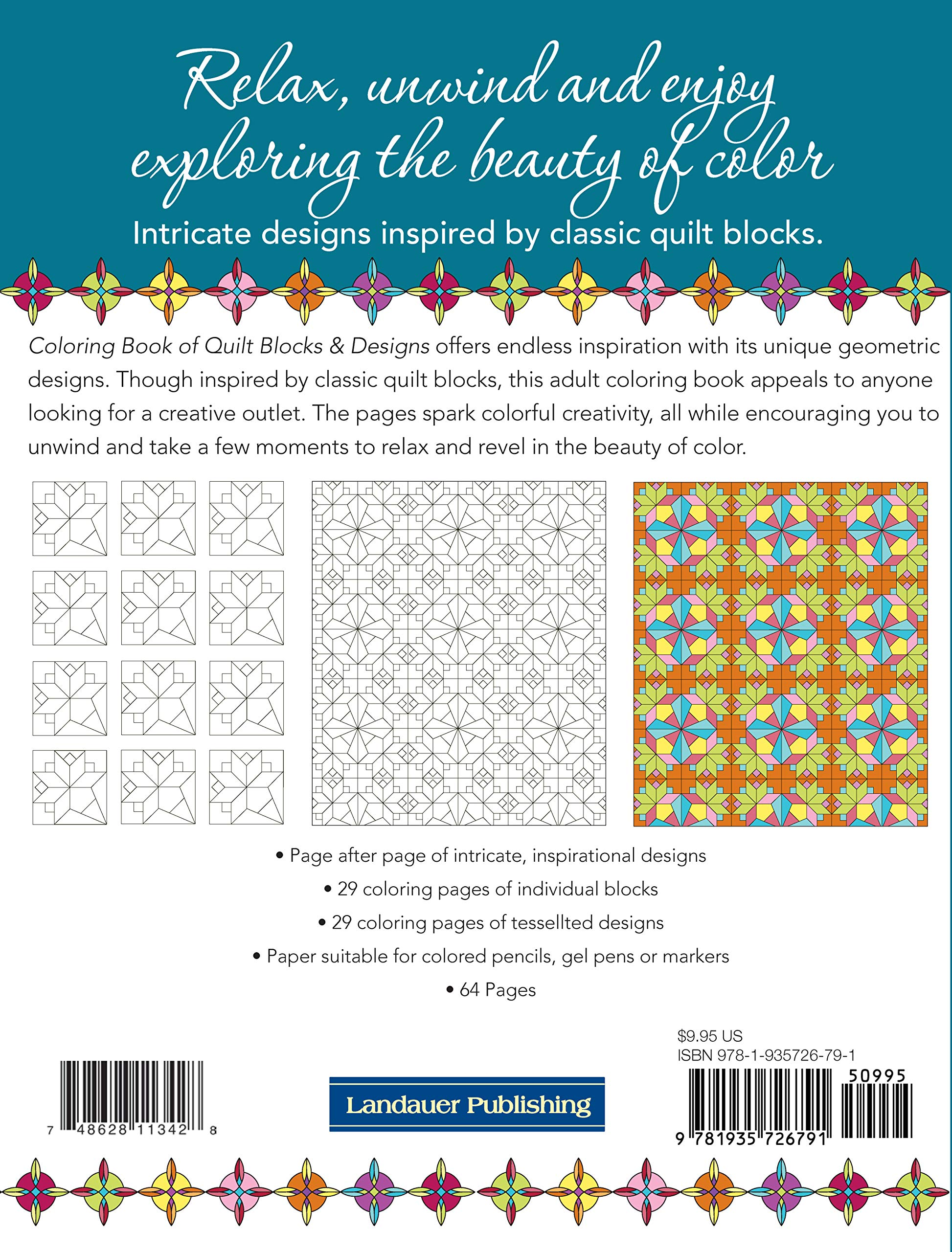 Coloring Book Of Quilt Blocks Designs Landauer 29 Individual Blocks And 29 Full Quilts To Color Each Inspired By Classic Designs Experiment With Color Variations Without Risking Your Fabrics Editors At