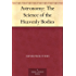 Astronomy: The Science of the Heavenly Bodies