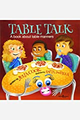 Table Talk: A Book about Table Manners: 07 (Building Relationships) Paperback