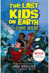 The Last Kids on Earth and the Cosmic Beyond Kindle Edition