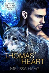 Thomas' Heart (Judgement Of The Six Companion Series Book 4) Kindle Edition