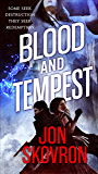 Blood and Tempest (The Empire of Storms Book 3)