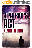 A  Patriot's Act: A Lawyer Brent Marks Legal Thriller (Brent Marks Legal Thriller Series Book 1) (English Edition)