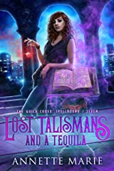 Lost Talismans and a Tequila (The Guild Codex: Spellbound Book 7) Kindle Edition