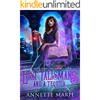Lost Talismans and a Tequila (The Guild Codex: Spellbound Book 7)