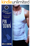 Pin Down (Men out of Uniform Book 1)