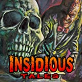 Insidious Tales (Issues) (2 Book Series)