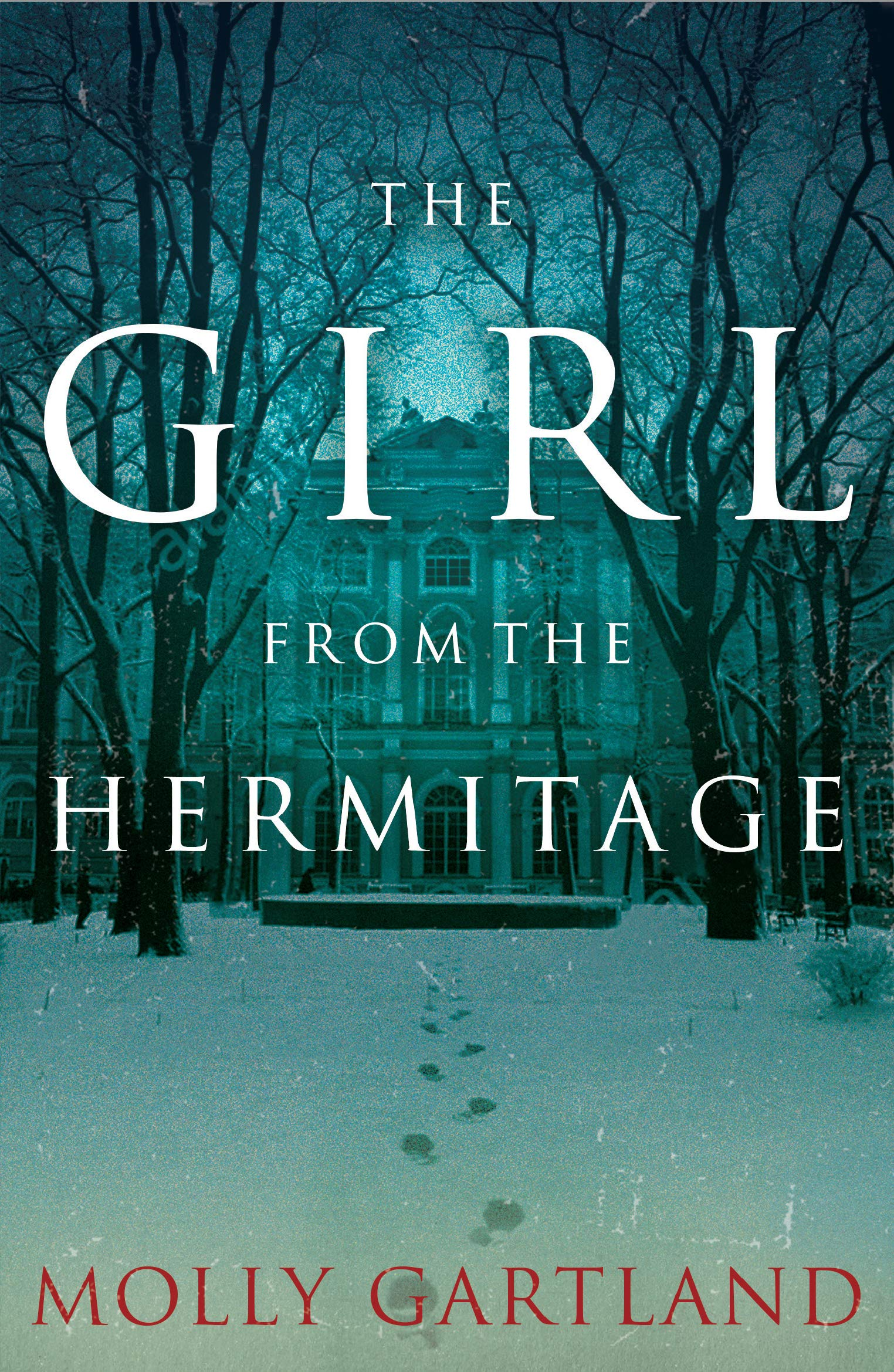 The Girl from the Hermitage: Amazon.co.uk: Molly Gartland ...