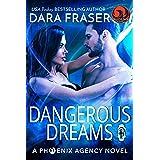 Dangerous Dreams (Phoenix Agency Universe Book 13)