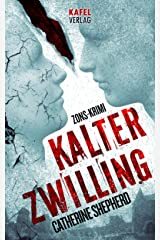 Kalter Zwilling (Zons-Thriller 3) (German Edition) Kindle Edition