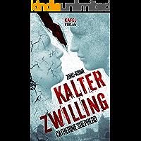 Kalter Zwilling (Zons-Thriller 3) (German Edition)