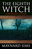 The Eighth Witch: A Department 18 Novel