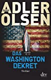 Das Washington-Dekret: Thriller