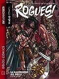 Rogues! La maledizione del pollo e altre storie: Rogues1 1