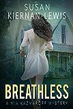 Breathless: Book 3 of the Mia Kazmaroff Mysteries (Mia Kazmaroff Mystery Series)