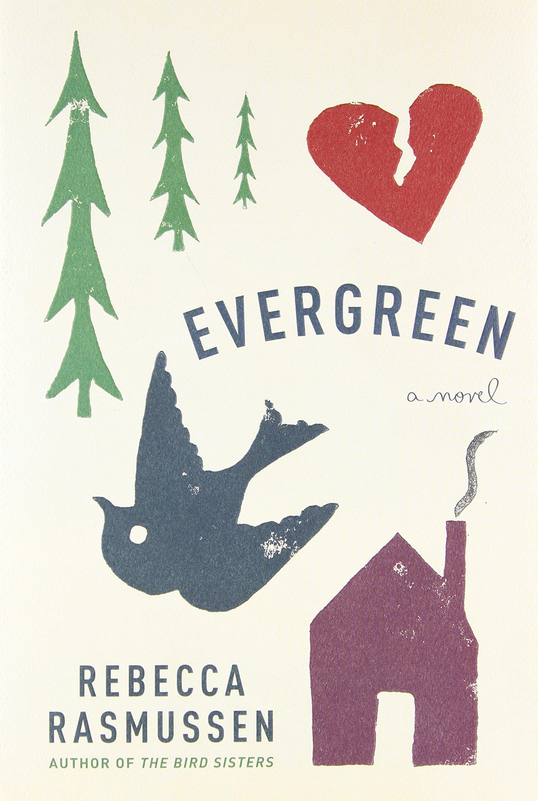 Amazon com: Evergreen: A novel (9780385350990): Rebecca