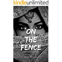 On The Fence: A teenage memoir about drugs, sex, parties and other things (volume 4)