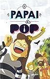 O Papai É Pop em Quadrinhos - Volume 2