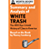 Summary and Analysis of White Trash: The 400-Year Untold History of Class in America: Based on the Book by Nancy Isenberg (Smart Summaries)