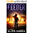 Feeder: Dystopian Science Fiction (Book 1, Feeder Series)