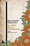 El arte de la prudencia: Adaptación y prólogo de J. Ignacio Díez (Clásica)