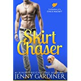 Skirt Chaser (Confessions of a Chick Magnet Book 1)