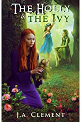 The Holly and the Ivy: Prequel 2 (Prequel to Holly) Kindle Edition