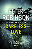 Careless Love: DCI Banks 25 (English Edition)
