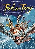 Trolls de Troy Tome 19 : Pas de Nöl pour le père Grommël