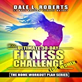 The Ultimate 30-Day Fitness Challenge for