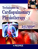 Techniques in Cardiopulmonary Physiotherapy