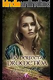 La perfecta prometida (Señores de las Highlands nº 2) (Spanish Edition)