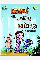 Where is Bheem (Chhota Bheem) Kindle Edition