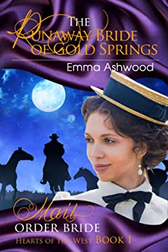 Mail Order Bride: The Runaway Bride of Gold Springs  (Hearts of the West Book 1)