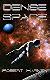 Dense Space